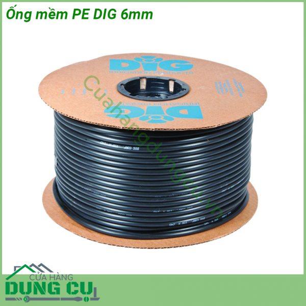 Ống mềm PE DIG 6mm