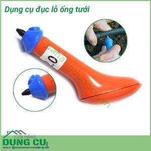Dụng cụ đục lỗ ống tướiDụng cụ đục lỗ ống tưới