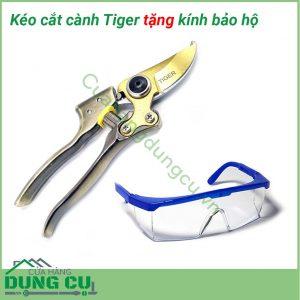 Kéo cắt cành tiger tặng kính bảo hộKéo cắt cành tiger tặng kính bảo hộ
